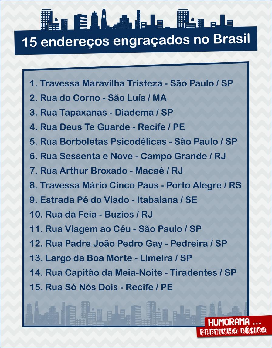 15 Endereços Engraçados No Brasil Pretinho Básico