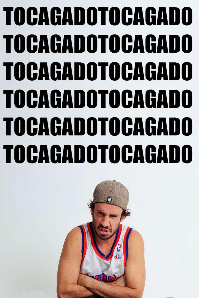 TOCAGADO