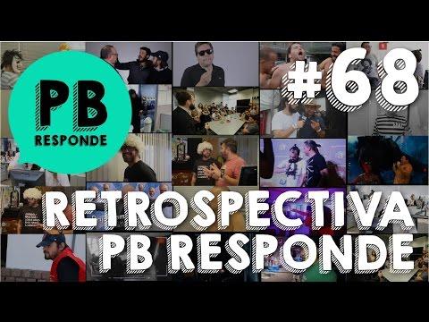 PB Responde #68 –  RETROSPECTIVA 2016  – PARTE 1