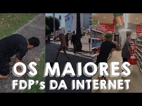 OS MAIORES FDP'S DA INTERNET!