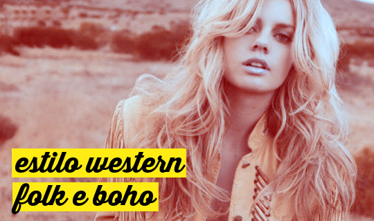Estilo Western, Folk e Boho