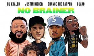 DJ_Khaled_No_Brainer_Ft_Justin_Bieber_Chance_The_Rapper_Quavo